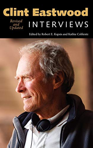 9781617036620: Clint Eastwood: Interviews, Revised and Updated (Conversations with Filmmakers Series)