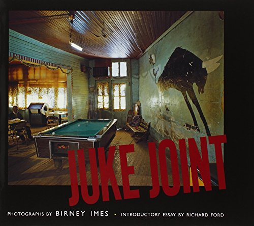 Juke Joint: Photographs: Imes, Birney