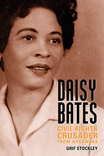 9781617037245: Daisy Bates: Civil Rights Crusader from Arkansas