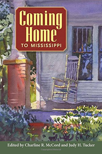 Coming Home To Mississippi.: Mccord, Charline R.