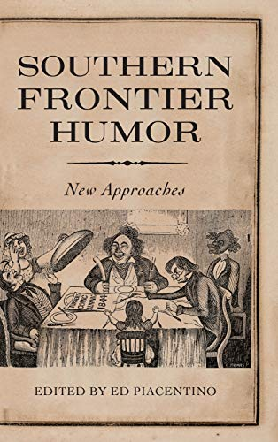 9781617037689: Southern Frontier Humor: New Approaches