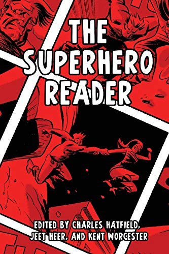 The Superhero Reader (Paperback): Charles Hatfield