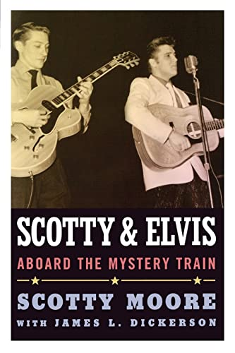 9781617038181: Scotty and Elvis: Aboard the Mystery Train (American Made Music Series)
