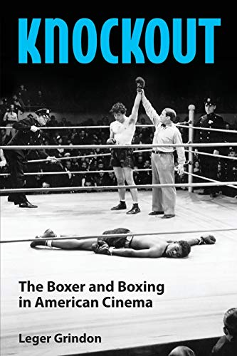 9781617038297: Knockout: The Boxer and Boxing in American Cinema
