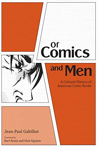 9781617038556: Of Comics and Men: A Cultural History of American Comic Books