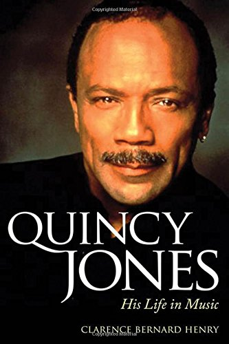9781617038617: Quincy Jones: His Life in Music (American Made Music)