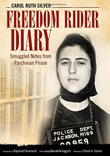 Freedom Rider Diary: Smuggled Notes from Parchman Prison (Hardcover): Carol Ruth Silver