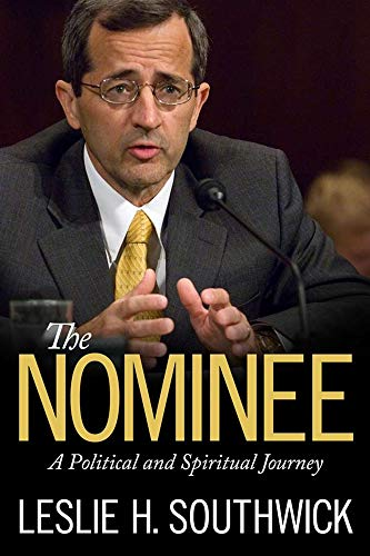 9781617039126: The Nominee: A Political and Spiritual Journey (Willie Morris Books in Memoir and Biography)