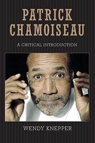 9781617039508: Patrick Chamoiseau: A Critical Introduction (Caribbean Studies Series)