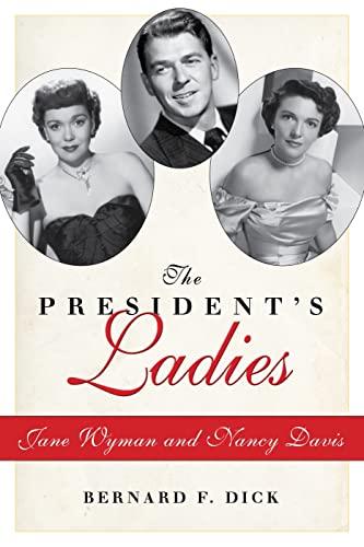 9781617039805: The President S Ladies: Jane Wyman and Nancy Davis