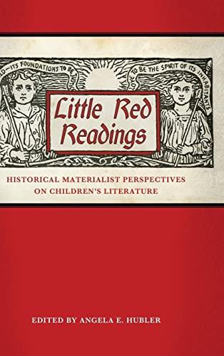 9781617039874: Little Red Readings: Historical Materialist Perspectives on Children's Literature (Children's Literature Association Series)