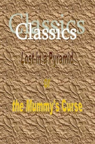 9781617040283: Lost in a Pyramid or the Mummy's Curse (classic edition)