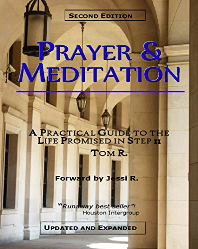 9781617041860: Prayer & Meditation - A Practical Guide Guide to the Life Promised in Step 11