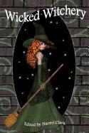 9781617061332: Wicked Witchery