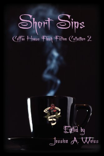 9781617061875: Short Sips: Coffee House Flash Fiction Collection 2
