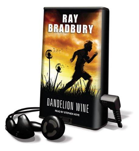 Dandelion Wine [With Earbuds] (Playaway Adult Fiction): Bradbury, Ray