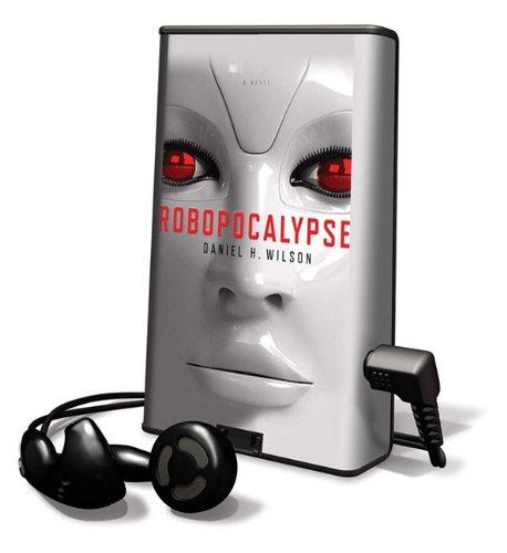 9781617075704: Robopocalypse (Playaway Adult Fiction)