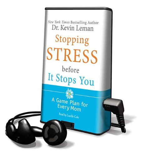 Stopping Stress Before It Stops You (Playaway Adult Nonfiction) (1617079863) by Leman, Kevin