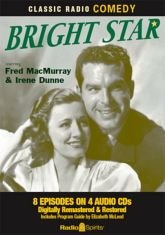 Bright Star (Old Time Radio): Original Radio Broadcasts
