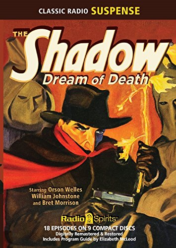 9781617092916: The Shadow Dream of Death (Old Time Radio)