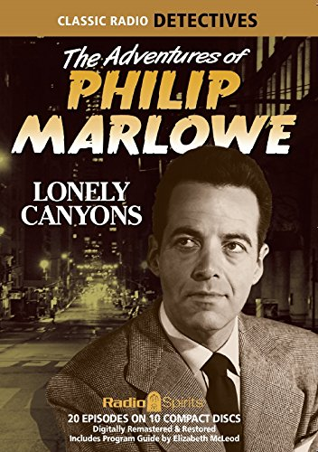 9781617093302: Adventures of Philip Marlowe Lonely Canyons (Old Time Radio)