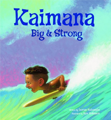 Kaimana Big & Strong: Dorian Nakamichi