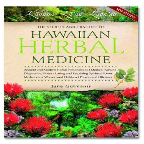 Hawaiian Herbal Medicine: June Gutmanis