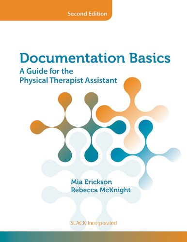 9781617110085: Documentation Basics: A Guide for the Physical Therapist Assistant