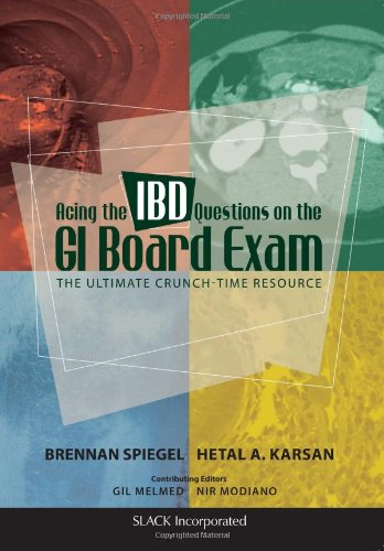 9781617110313: Acing the IBD Questions on the GI Board Exam: The Ultimate Crunch-Time Resource