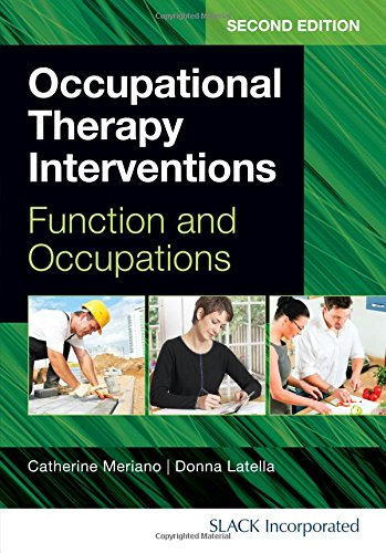 9781617110559: Occupational Therapy Interventions: Function and Occupations