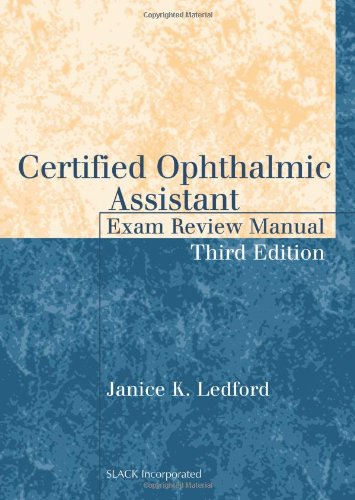 9781617110580: Certified Ophthalmic Assistant Exam Review Manual
