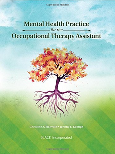 Mental Health Practice for the Occupational Therapy: Manville EdD OTR/L,