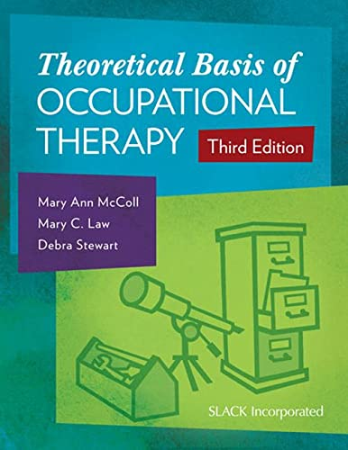 9781617116025: Theoretical Basis of Occupational Therapy