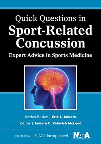9781617116445: Quick Questions in Sport-Related Concussion: Expert Advice in Sports Medicine (Quick Questions in Sports Medicine)