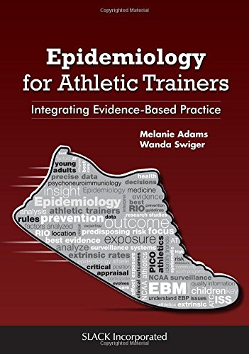 9781617119163: Epidemiology for Athletic Trainers: Integrating Evidence-Based Practice
