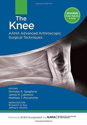 9781617119996: The Knee: AANA Advanced Arthroscopic Surgical Techniques