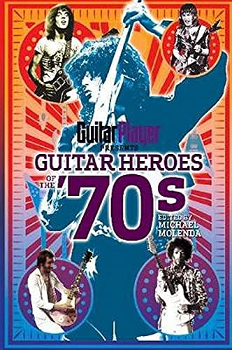 9781617130021: Guitar Heroes of the '70s