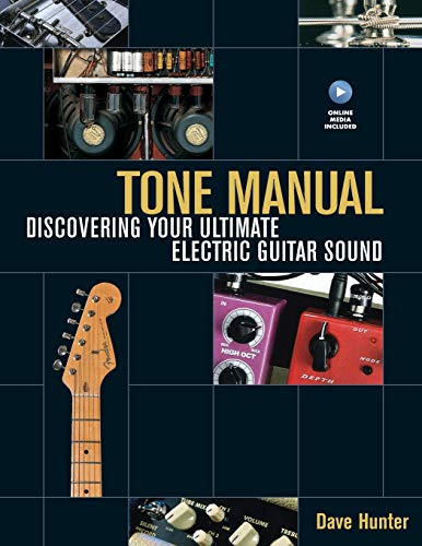 9781617130045: Tone Manual: Discovering Your Ultimate Electric Guitar Sound