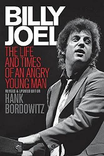 9781617130052: Billy Joel: The Life and Times of an Angry Young Man (Revised and Updated)