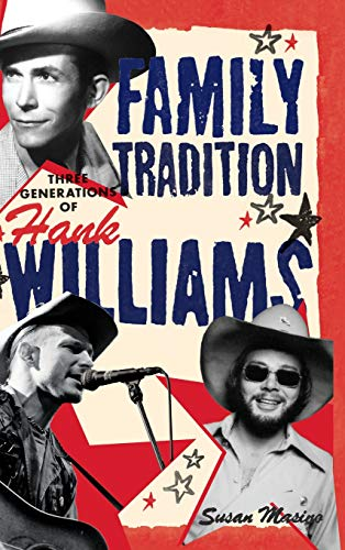 9781617130069: Family Tradition - Three Generations of Hank Williams