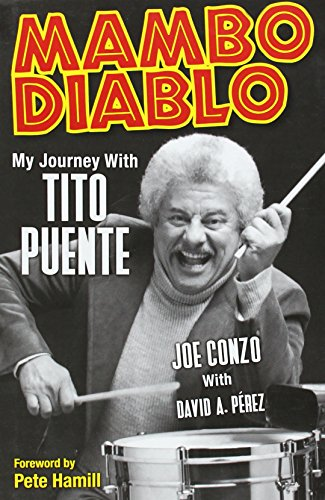 9781617130298: Mambo Diablo: My Journey with Tito Puente