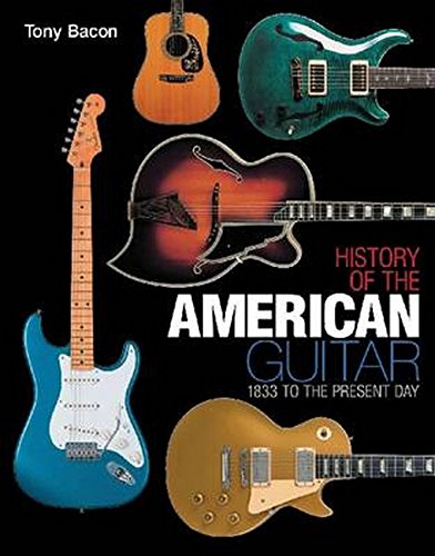 9781617130335: History of the American Guitar: 1833 to the Present Day