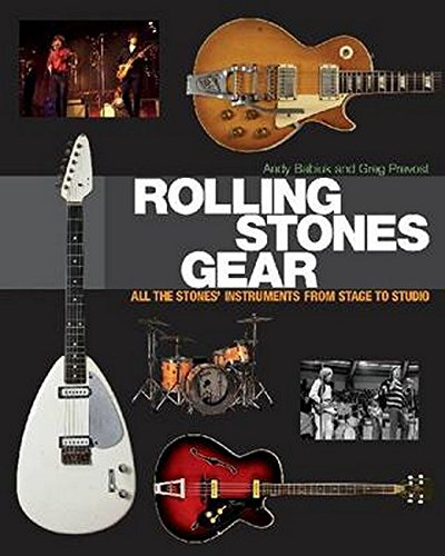 9781617130922: Rolling Stones Gear: All The Stones Instruments From Stage To Studio