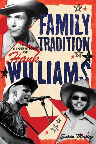 9781617130960: Family Tradition: Three Generations of Hank Williams