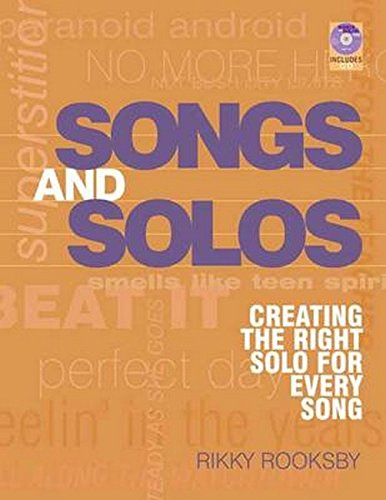 Songs and Solos: Creating the Right Solo for Every Song (Book & CD): Rooksby, Rikky