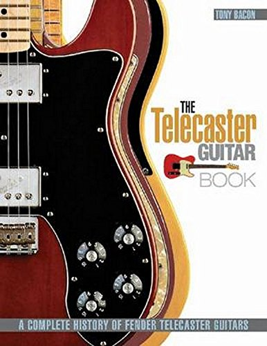 9781617131059: The Telecaster Guitar Book: A Complete History of Fender Telecaster Guitars (Revised and Updated)
