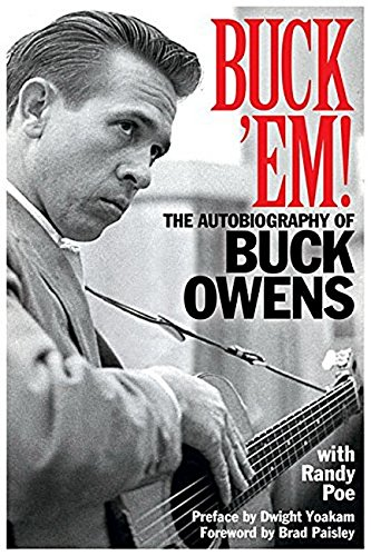 9781617136412: Buck 'Em!: The Autobiography of Buck Owens