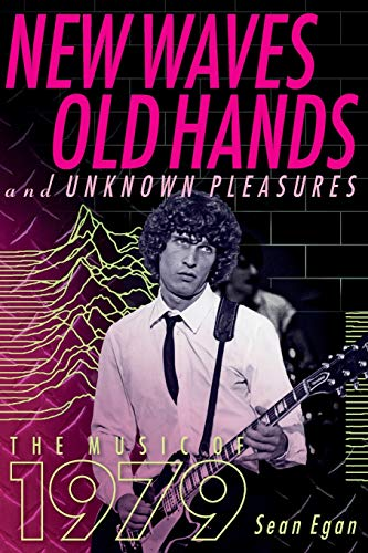 9781617137327: New Waves, Old Hands, And Unknown Pleasures: The Music Of 1979
