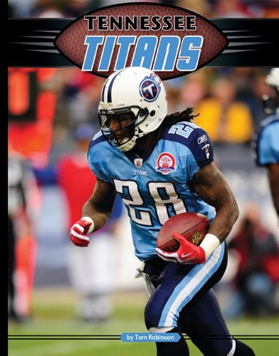 Tennessee Titans (Inside the NFL) (9781617140310) by Tom Robinson