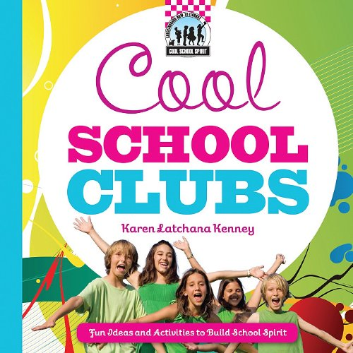 9781617146664: Cool School Clubs: [Fun Ideas and Activities to Build School Spirit] (Cool School Spirit)